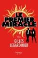 Couverture Le premier miracle Editions Flammarion Québec 2016