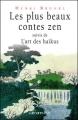 Couverture Les plus beaux contes zen. Editions Calmann-Lévy 1999