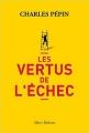 Couverture Les vertus de l'échec Editions Allary 2016