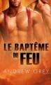 Couverture Par le Feu, tome 1 : Le Baptême du Feu Editions Dreamspinner Press 2014