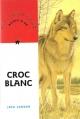 Couverture Croc-Blanc / Croc Blanc Editions Nathan (Bibliothèque Rouge et or) 1995