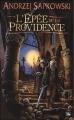 Couverture Sorceleur, tome 2 : L'épée de la providence Editions Bragelonne 2008