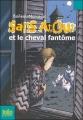 Couverture Sans Atout et le cheval fantôme Editions Folio  (Junior) 2007