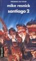 Couverture Santiago, tome 2 Editions Denoël (Présence du futur) 1998