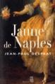 Couverture Jaune de Naples Editions Seuil 2010