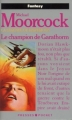 Couverture La Légende de Hawkmoon, tome 6 : Le Champion de Garathorm Editions Presses pocket (Fantasy) 1989