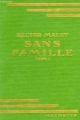 Couverture Sans famille (2 tomes), tome 1 Editions Hachette (Bibliothèque verte) 1933