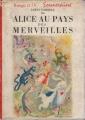 Couverture Alice au pays des merveilles / Les aventures d'Alice au pays des merveilles Editions G.P. (Rouge et Or Souveraine) 1952