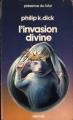 Couverture La trilogie divine, tome 2 : L'Invasion divine Editions Denoël (Présence du futur) 1982