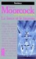 Couverture Les livres de Corum, tome 4 : La lance et le taureau Editions Pocket (Fantasy) 1997