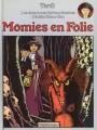 Couverture Les Aventures Extraordinaires d'Adèle Blanc-Sec, tome 04 : Momies en folie Editions Casterman 1978