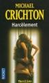 Couverture Harcèlement Editions Pocket (Thriller) 2004