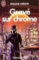 Couverture Gravé sur chrome Editions J'ai Lu (Science-fiction) 1990