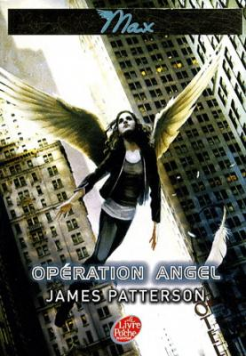 Couverture Maximum Ride, tome 1 : Opération Angel