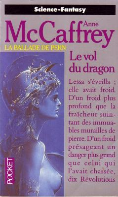 Couverture La Ballade de Pern, tome 01 : Le Vol du dragon