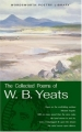 Couverture The Collected Poems of W. B. Yeats Editions Wordsworth (Wordsworth Poetry Library) 2000
