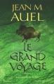 Couverture Les enfants de la terre, tome 4 : Le grand voyage Editions Presses de la cité 2002