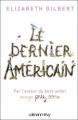 Couverture Le dernier américain Editions Calmann-Lévy 2009
