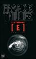 Couverture Franck Sharko & Lucie Hennebelle, tome 1 : Le syndrome E Editions Fleuve (Noir - Thriller) 2010