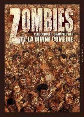 Couverture Zombies, tome 1 : La divine comédie