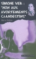 Couverture Simone Veil : Non aux avortements clandestins Editions Actes Sud (Junior) 2009