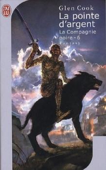 Couverture Les annales de la Compagnie noire, tome 06 : La Pointe d'argent