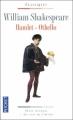 Couverture Hamlet, Othello Editions Pocket (Classiques) 2009