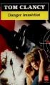 Couverture Danger immédiat Editions Le Livre de Poche 1993