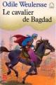 Couverture Le Cavalier de Bagdad Editions Le Livre de Poche (Jeunesse) 1991