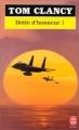 Couverture Dette d'honneur, tome 1 Editions Le Livre de Poche 1997