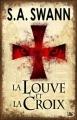 Couverture La Louve et La Croix Editions Bragelonne 2010
