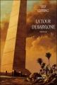 Couverture La tour de Babylone Editions Denoël (Lunes d'encre) 2006