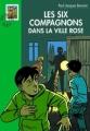 Couverture Les Six Compagnons dans la ville rose Editions Hachette (Bibliothèque verte) 2006