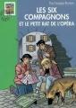 Couverture Les Six Compagnons et le petit rat de l'Opéra Editions Hachette (Bibliothèque Verte) 2006
