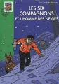 Couverture Les Six Compagnons et l'homme des neiges Editions Hachette (Bibliothèque verte) 2005