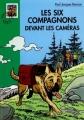 Couverture Les Six Compagnons devant les caméras Editions Hachette (Bibliothèque verte) 2004