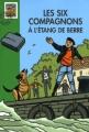 Couverture Les Six Compagnons à l'étang de Berre Editions Hachette (Bibliothèque verte) 2006