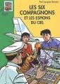 Couverture Les Six Compagnons et les espions du ciel Editions Hachette (Bibliothèque verte) 2006