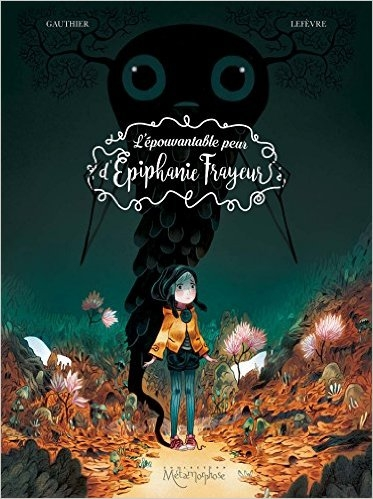 Couverture L'épouvantable peur d'Epiphanie Frayeur