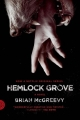 Couverture Hemlock Grove Editions Farrar, Straus and Giroux 2013