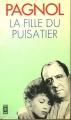 Couverture La fille du puisatier Editions Presses pocket 1976