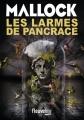 Couverture Chroniques barbares, tome 4 : Les larmes de Pancrace Editions Fleuve (Noir) 2016