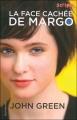Couverture La face cachée de Margo Editions Gallimard  (Scripto) 2009