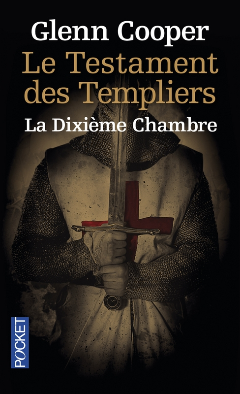 Couverture Le testament des Templiers : La dixième chambre