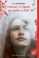 Couverture L'Amour, le Japon, les sushis et moi Editions Albin Michel (Jeunesse - Litt') 2016