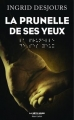 Couverture La prunelle de ses yeux Editions Robert Laffont (La bête noire) 2016