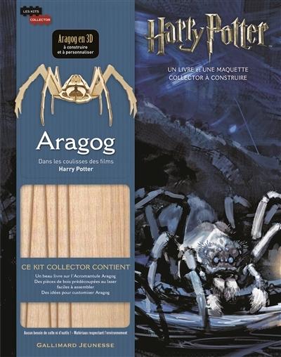 Couverture Dans les coulisses des films Harry Potter : Aragog