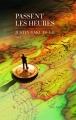 Couverture Passent les heures Editions Les Escales 2014