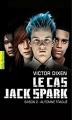 Couverture Le Cas Jack Spark, tome 2 : Automne Traqué Editions Gallimard  (Pôle fiction) 2015