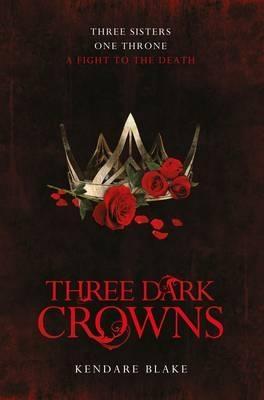 Couverture Three dark crowns, book 1